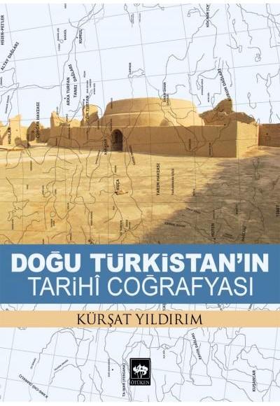 Doğu Türkistanın Tarihi Coğrafyası
