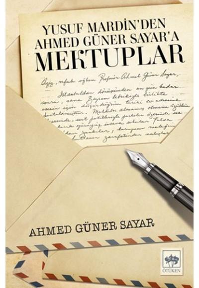 Yusuf Mardinden Ahmed Güner Sayara Mektuplar