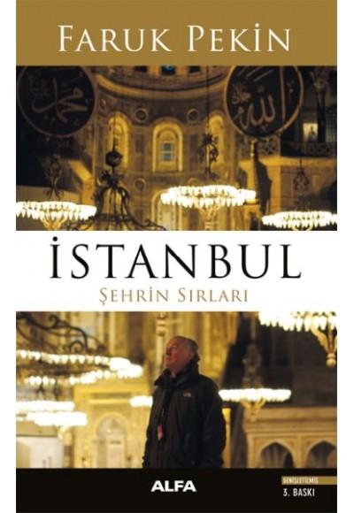 İstanbul - Şehrin Sırları