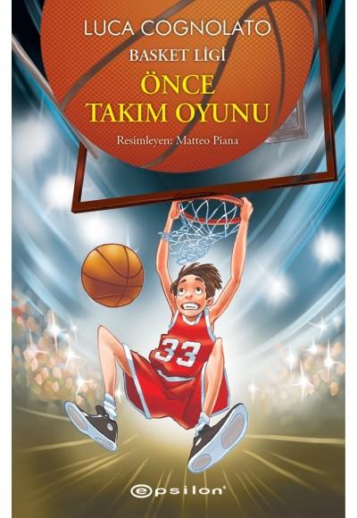 Basket Ligi 1 Önce Takım Oyunu
