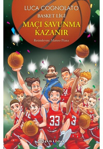 Basket Ligi 2 Maçı Savunma Kazanır