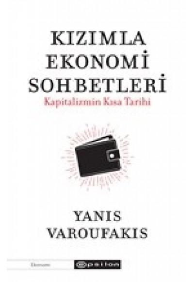 Kızımla Ekonomi Sohbetleri Kapitalizmin Kısa Tarihi