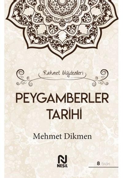 Rahmet Müjdecileri - Peygamberler Tarihi (Ciltli)