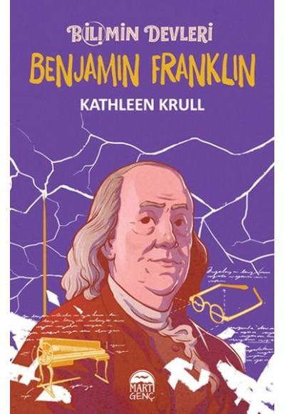 Bilimin Devleri Benjamin Franklin