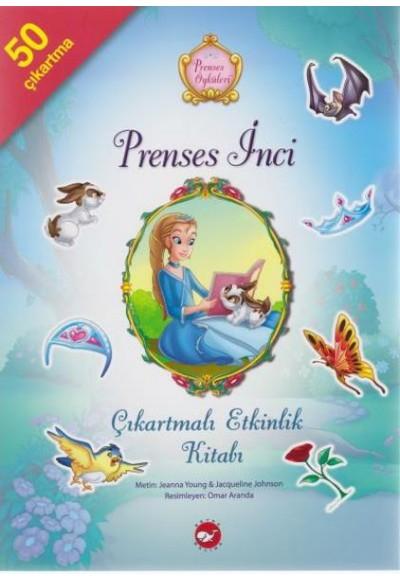 Prenses İnci Çıkartmalı Etkinlik Kitabı Prenses Öyküleri