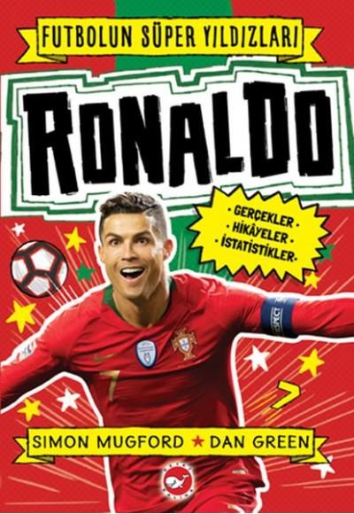 Ronaldo Futbolun Süper Yıldızları