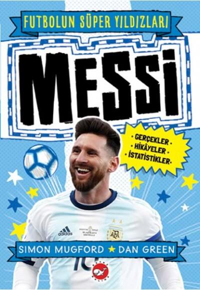 Messi Futbolun Süper Yıldızları