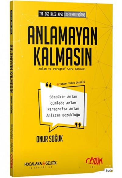 Çözüm YKS DGS ALES KPSS Anlamayan Kalmasın Anlam ve Paragraf Soru Kitabı