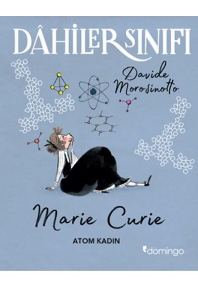 Dahiler Sınıfı Marie Curie Atom Kadın