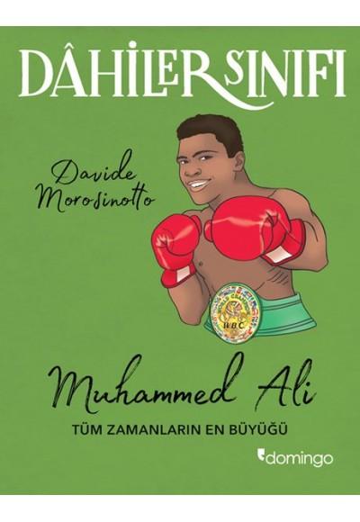 Dahiler Sınıfı Muhammed Ali Tüm Zamanların En Büyüğü