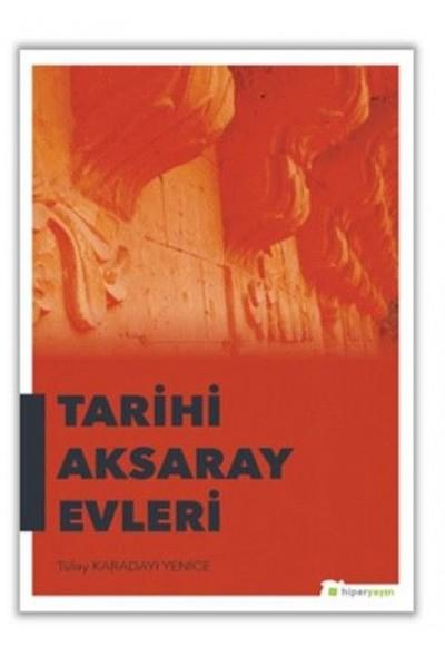 Tarihi Aksaray Evleri