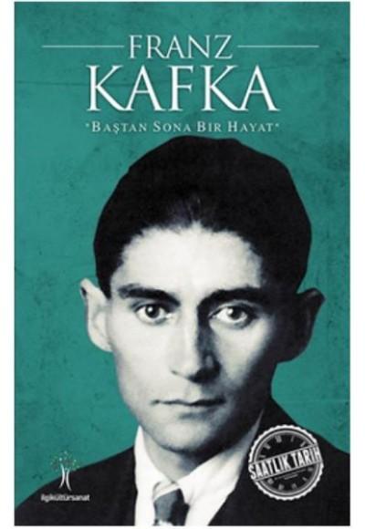 Saatlik Tarih Franz Kafka Baştan Sona Bir Hayat