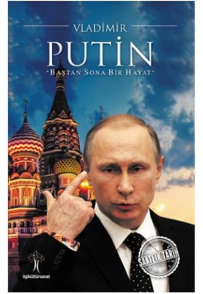 Saatlik Tarih Vladimir Putin Baştan Sona Bir Hayat