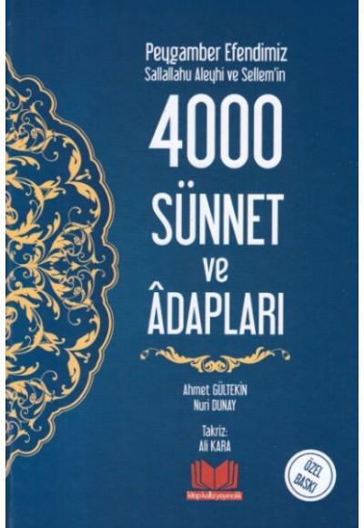 Peygamber Efendimiz Sallallahu Aleyhi ve Sellem'in 4000 Sünnet ve Adabları (Ciltli)