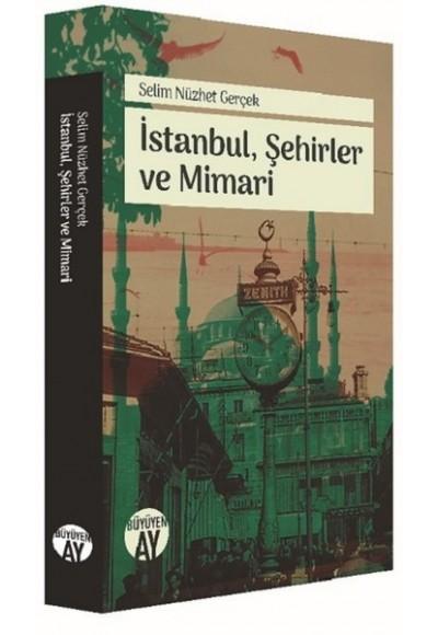 İstanbul,Şehirler ve Mimari