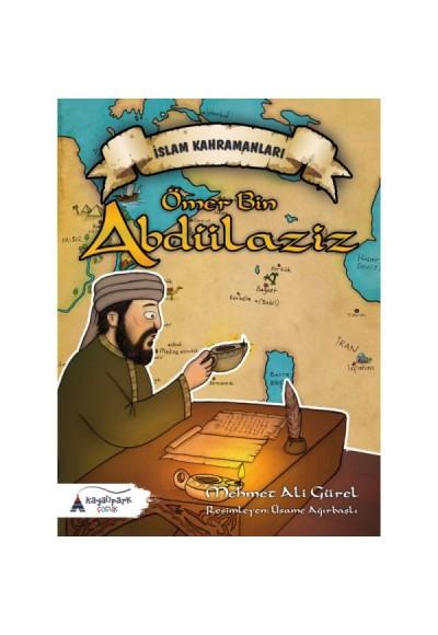 Ömer Bin Abdülaziz İslam Kahramanları