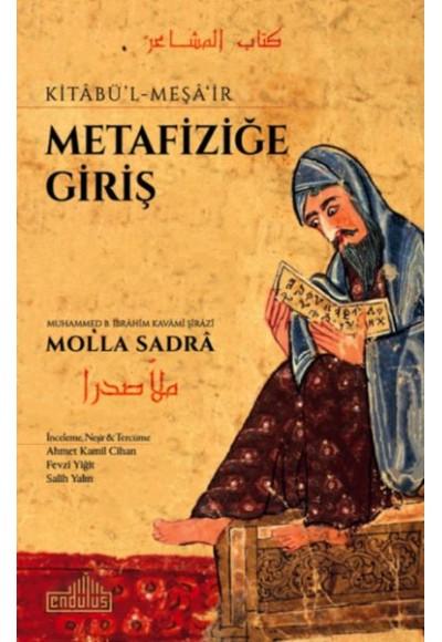 Metafiziğe Giriş Kitabü l Meşa'ir