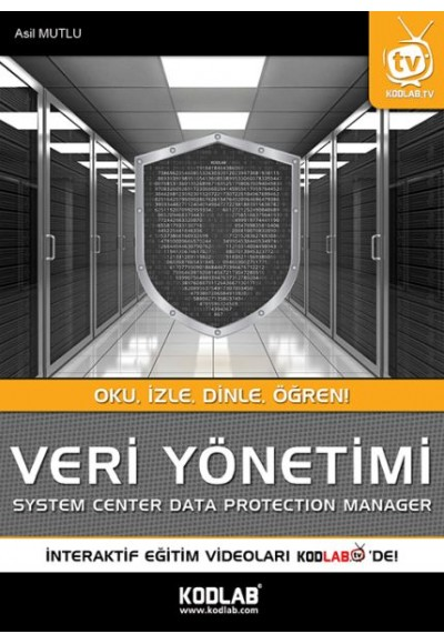 Veri Yönetimi System Center Data Protection Manager