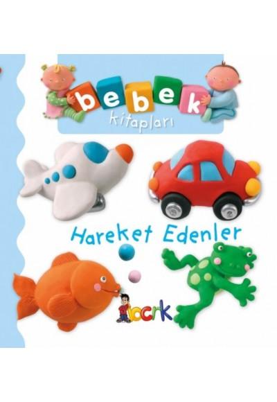 Hareket Edenler - Bebek Kitapları