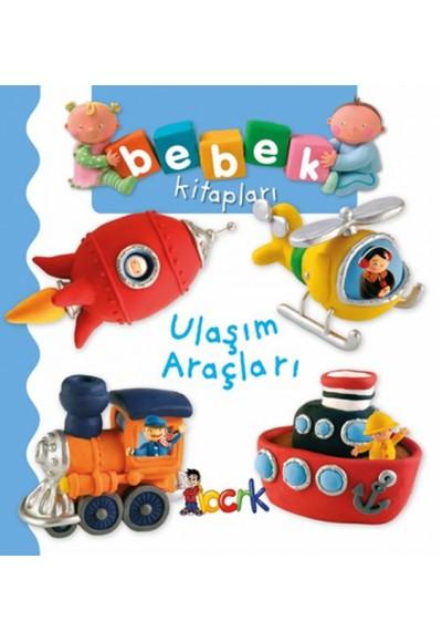 Ulaşım Araçları - Bebek Kitapları