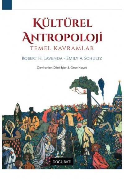 Kütürel Antropoloji - Temel Kavramlar