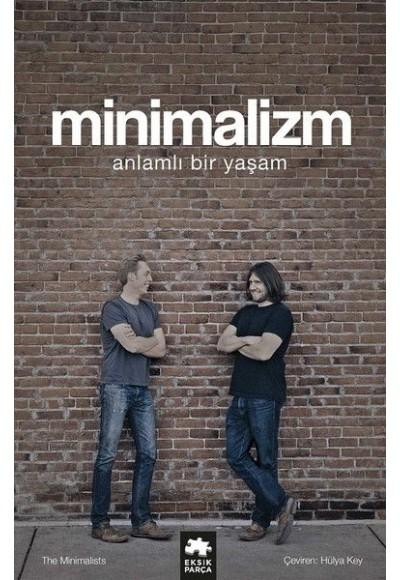 Minimalizm-Anlamlı Bir Yaşam