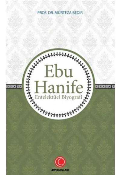 Ebu Hanife - Entelektüel Biyografi