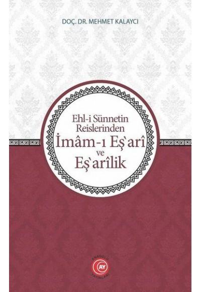 Ehli Sünnetin Reislerinden İmamı Eşari ve Eşarilik