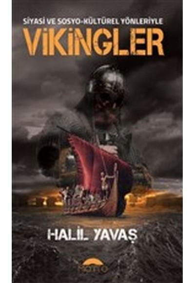 Siyasi ve Sosyo Kültürel Yönleriyle Vikingler