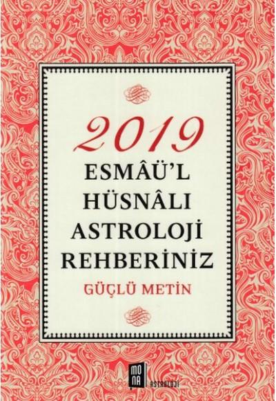 2019 Esmaül Hüsnalı Astroloji Rehberiniz