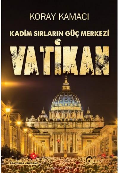 Vatikan Kadim Sırlarının Güç Merkezi