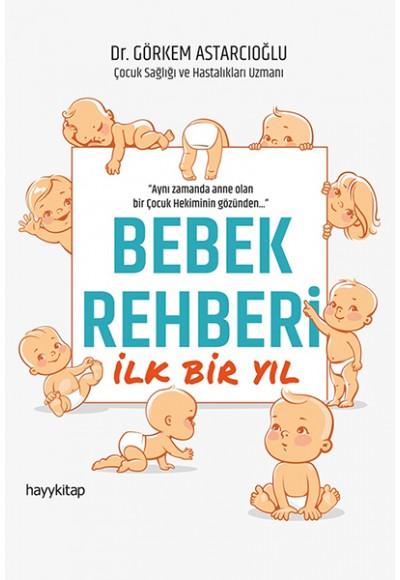 Bebek Rehberi - İlk Bir Yıl