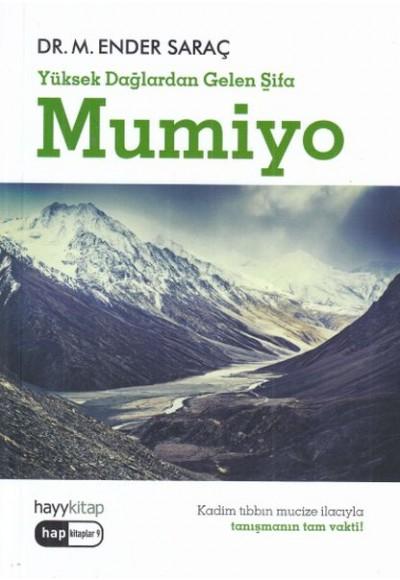 Yüksek Dağlardan Gelen Şifa Mumiyo