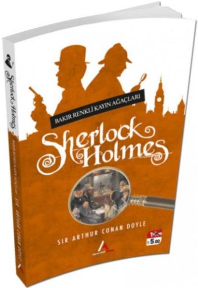 Sherlock Holmes Bakır Renkli Kayın Ağaçları