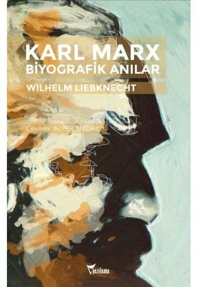 Karl Marx Biyografik Anılar