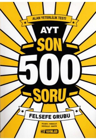 Hız AYT Son 500 Soru Felsefe Grubu Yeni