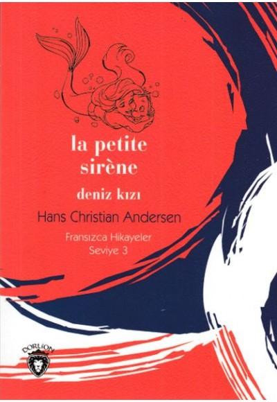 Fransızca Hikayeler Seviye 3 La Petite Sirene Deniz Kızı