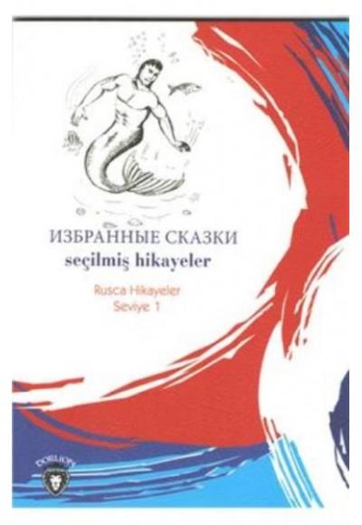 Rusca Hikayeler Seviye 1 Seçilmiş Hikayeler