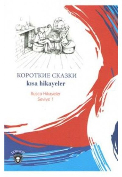 Rusca Hikayeler Seviye 1 Kısa Hikayeler