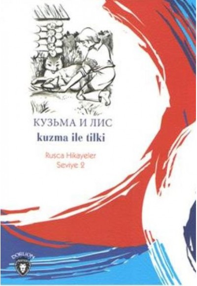 Rusca Hikayeler Seviye 2 Kuzma İle Tilki