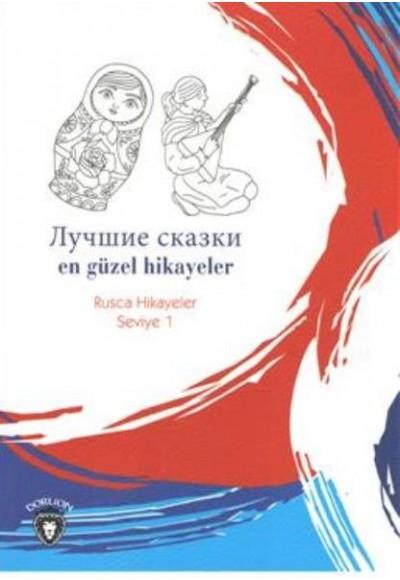 Rusca Hikayeler Seviye 1 En Güzel Hikayeler