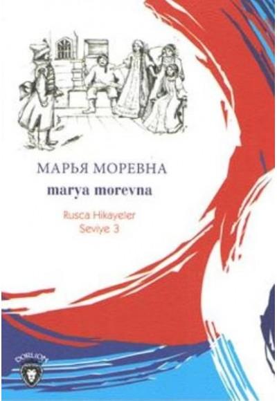 Rusca Hikayeler Seviye 3 Marya Morevna