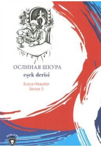 Rusca Hikayeler Seviye 5 Eşek Derisi
