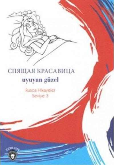 Rusca Hikayeler Seviye 3 Uyuyan Güzel