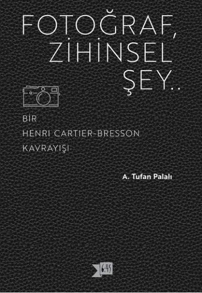 Fotoğraf, Zihinsel Şey..