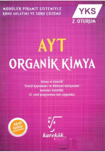 Karekök AYT Organik Kimya YKS 2.Oturum (Yeni)