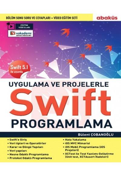 Uygulamalarla Ve Projelerle Swıft Programlama (Eğitim Videolu) - Swift 5.1 İle Uyumlu