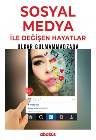 Sosyal Medya ile Değişen Hayatlar