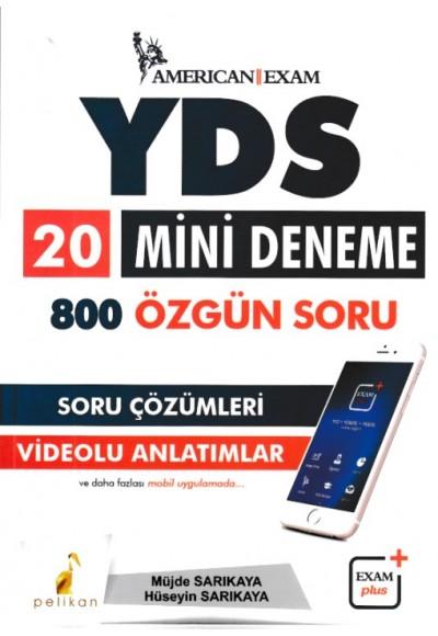Pelikan YDS 20 Mini Deneme 800 Özgün Soru