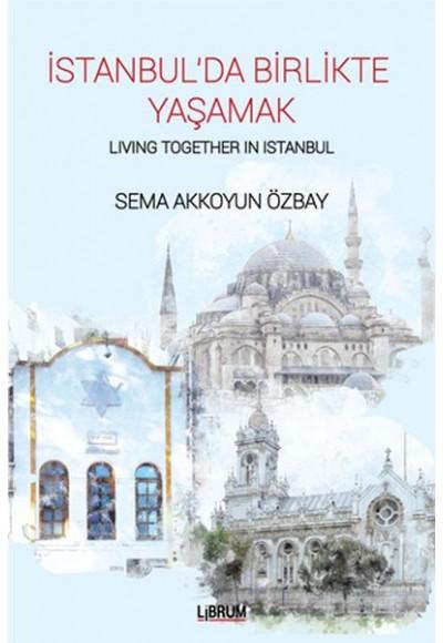İstanbulda Birlikte Yaşamak